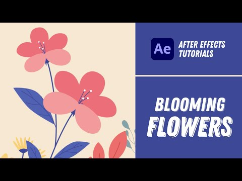 Blooming Flowers Animation - After Effects Tutorial #22