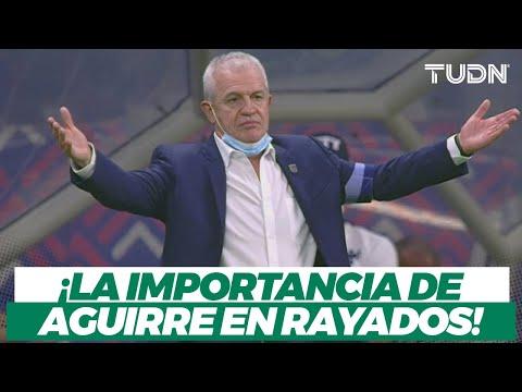 ¡EL FACTOR 'VASCO'! Las 3 razones por las que Javier Aguirre subió el nivel de Rayados I TUDN