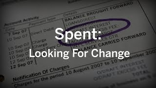 Spent: Looking For Change (Documentary) thumbnail