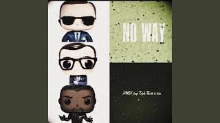 No Way (feat. Triple Thr33 & 5ive)