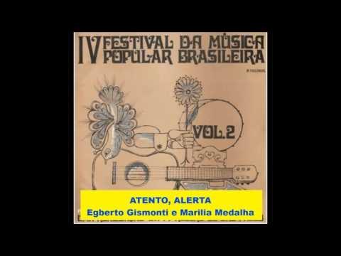 ATENTO, ALERTA  -  Egberto Gismonti e Marília Medalha  -  IV Festival MPB TV RECORD 1968