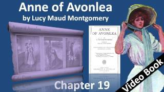 Chapter 19 - Anne of Avonlea by Lucy Maud Montgomery - Just a Happy Day