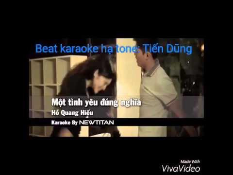 Một Tình Yêu Đúng Nghĩa - Beat karaoke hạ tone