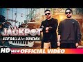 Jackpot (Official Video) | Asif Ballaj ft. Bohemia | J.Hind | Latest Punjabi Songs 2018
