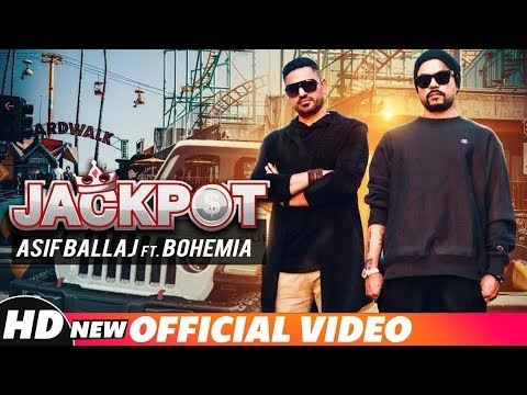 Jackpot (Official Video) | Asif Ballaj ft. Bohemia | J | Latest Punjabi Songs 2018