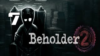 So Many Appeals -  Beholder 2 Part 7