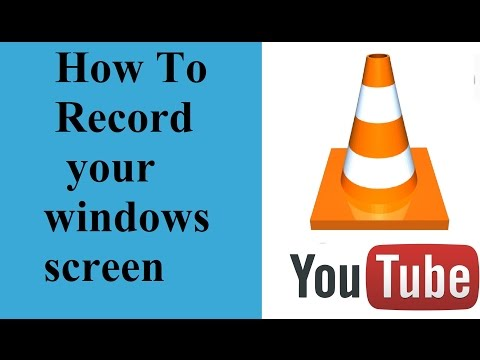 How To Record Screen In Windows 7 Using VLC