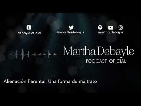 Alienación Parental: Una forma de maltrato, con Asunción Tejedor | Martha Debayle