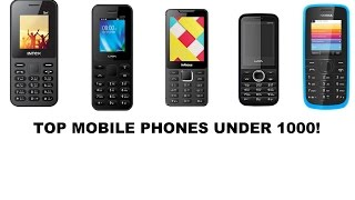 Best Mobile Phones Under 1000 Rupees!