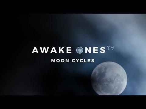 Moon Cycles | Awake Ones TV - Ep.22