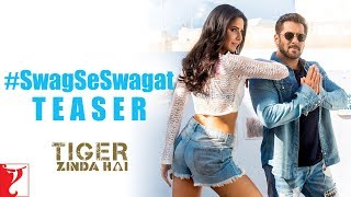 Swag Se Swagat Song | Official Teaser | Tiger Zinda Hai | Salm…