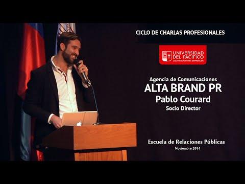Agencia Alta Brand PR - Pablo Courard, Socio Director - Charla U. del Pacífico