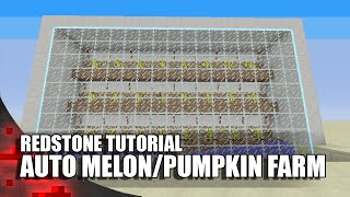 Minecraft: EASIEST Fully Automatic Melon/Pumpkin Farm