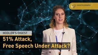 51% Attack, Free Speech Under Attack? | Hodler