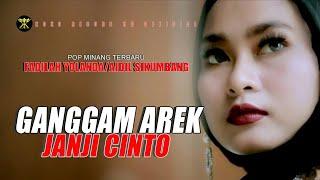 Lagu Minang Ganggam Arek Janji Cinto Fadilah Yolanda Aidil Sikumbang