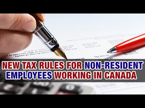 New tax rules for non-resident employees working in Canada – Tax Tip Weekly