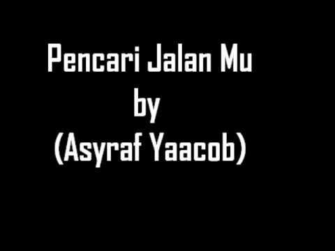 Pencari Jalan Mu [Afghan] cover by Asyraf Yaacob