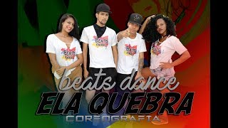 MC RENE - ELA QUEBRA | Beats Dance choreography