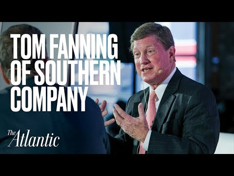 Tom Fanning of Southern Company at Infrastructure + Transportation