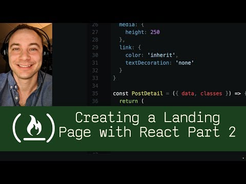 Creating A Landing Page With React Part 2  (P5D89) - Live Coding With Jesse