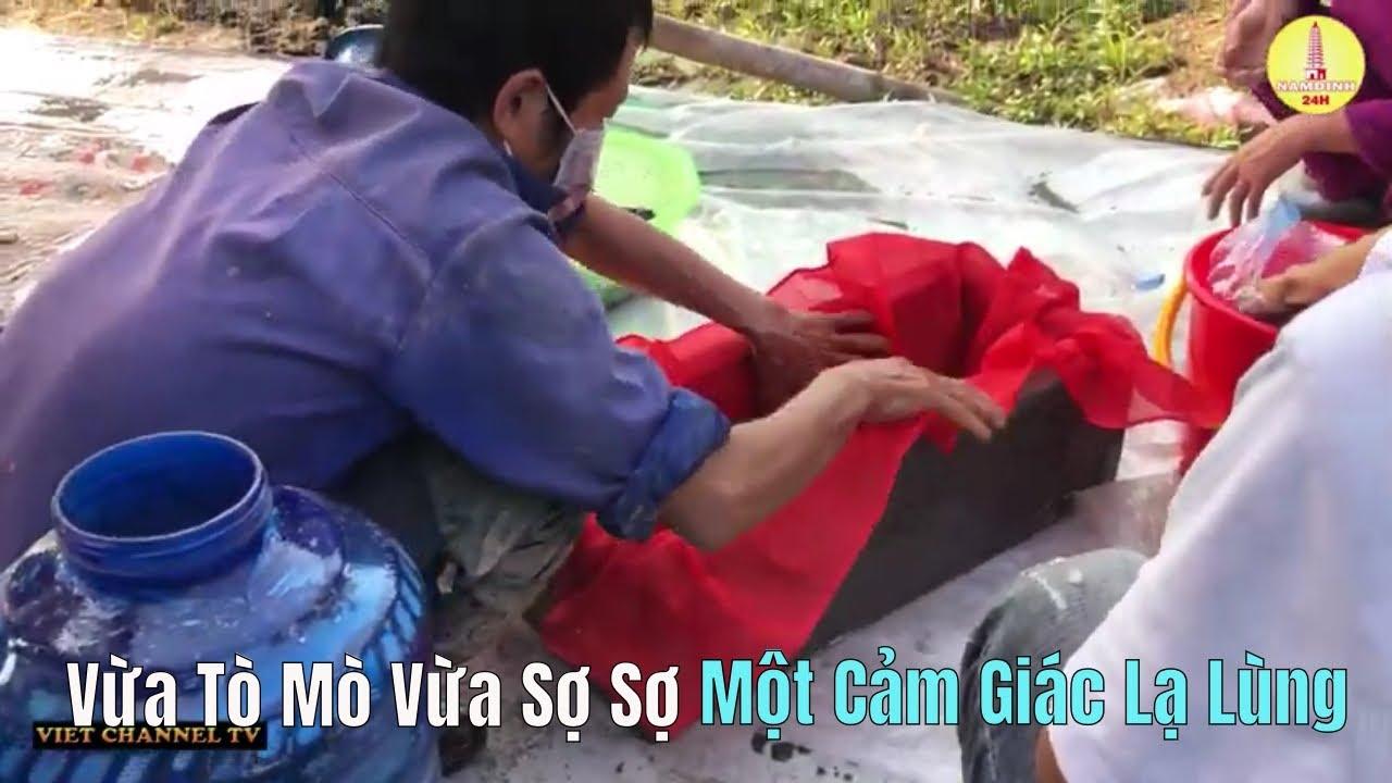 Cận Cảnh Bốc Mộ Không Dành Cho Người Yếu Bóng Vía Ở Xã Hải Hưng Huyện Hải Hậu