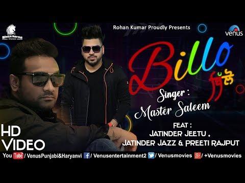 Master Saleem | Billo | HD VIDEO | Feat : Jatinder Jeetu | Preeti Rajput | Latest Punjabi Song 2018