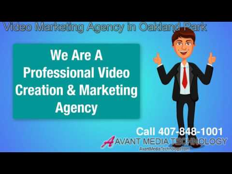 Video Marketing Agency Oakland Park 407-848-1001
