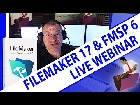 FileMaker 17 and FMSP 6 Webinar - FileMaker 17 Training - Fi
