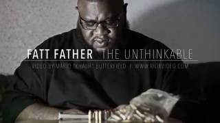 "Fatt Father - ""The Unthinkable"" (Prod. by D.R.U.G.S. Beats) *Official Music Video*"
