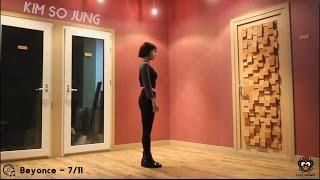 Video [KIM SO JUNG] Dance Cover  Beyonce - 7/11 download MP3, 3GP, MP4, WEBM, AVI, FLV Juli 2018