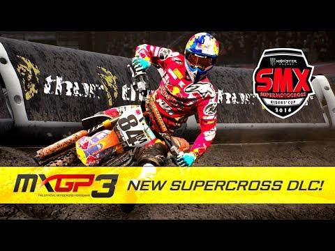 MXGP3 - SUPERCROSS DLC! - MXGP 3 MONSTER ENERGY SMX RIDERS CUP DLC!