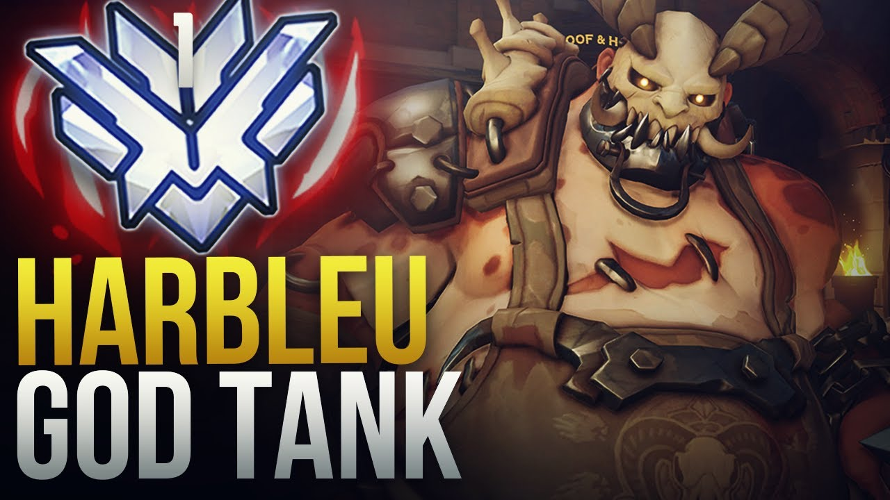 Harbleu - RANK 1 INSANE TANK - Overwatch Montage