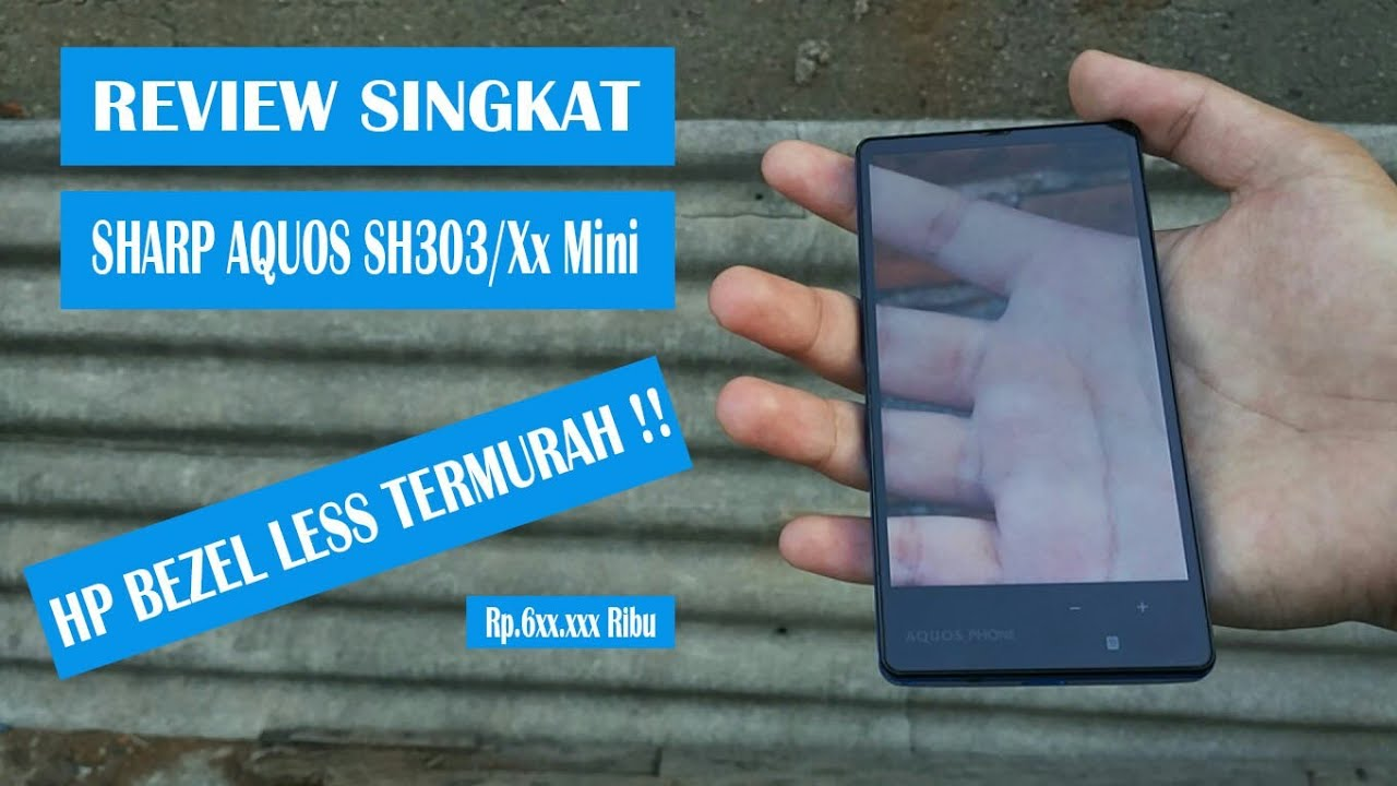 Review Singkat Sharp Aquos 303SH/Xx Mini : Desain Anti Mainstream