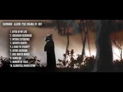 CHILLOUT 2017 (FULL ALBUM) THE ENIGMA IV SHINNOBU