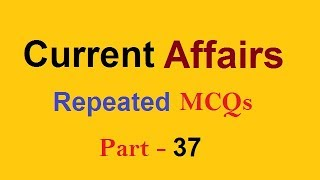 Current Affairs MCQs FPSC PPSC NTS CSS PMS AD and All Exams