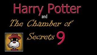 Хари Потър и Стаята на Тайните еп. 9