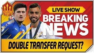 Maguire Transfer Request! 50 Million Bruno Fernandes Bid? Man Utd Transfer News