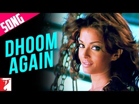 Dhoom Again Song | Dhoom:2 | Part I | Hrithik Roshan | Aishwarya Rai | Vishal | Dominique