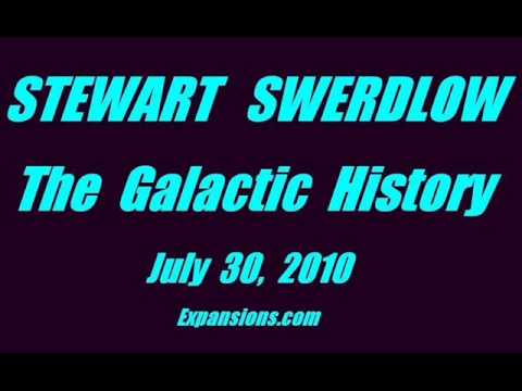 STEWART SWERDLOW - The Galactic History