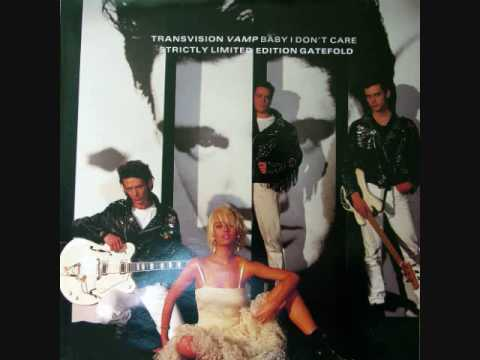 Transvision Vamp - I Don't Care (Abigail's Party Mix)