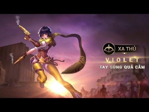 Hướng dẫn chơi tướng Violet - Tay súng quả cảm - Liên Quân Mobile