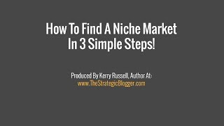 How To Find A Niche Market In 3 Simple Steps