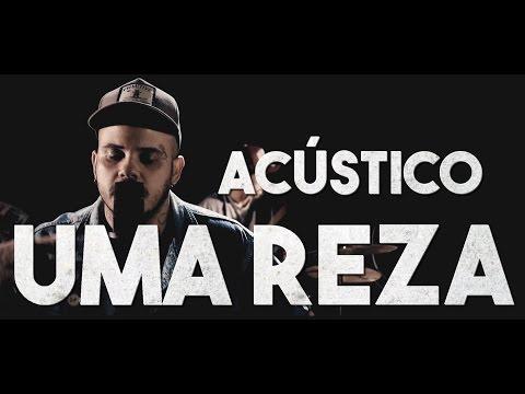 Mr Break & Tiago Mac - Uma Reza Acústico (Video Oficial)