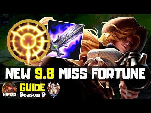 [9.8] Iron to Challenger Miss Fortune Guide (Best Runes and Items) - League of Legends (Season 9)