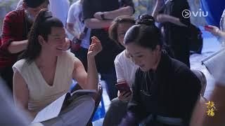 【扶搖】幕後花絮:扶搖片場大王的片場日常 | Viu Hong Kong 獨家追播