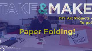 Take and Make: Paper Folding! Introduction