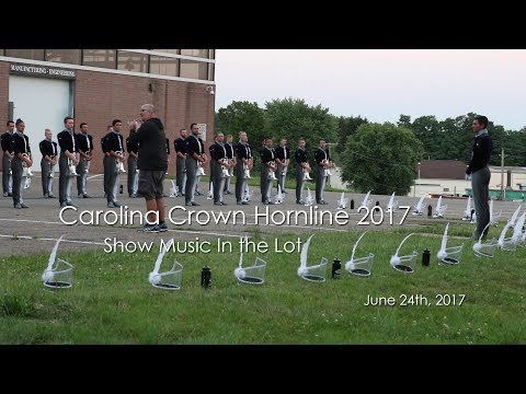 Carolina Crown Hornline 2017 - Show Music (Massillon, Ohio June 24th, 2017)