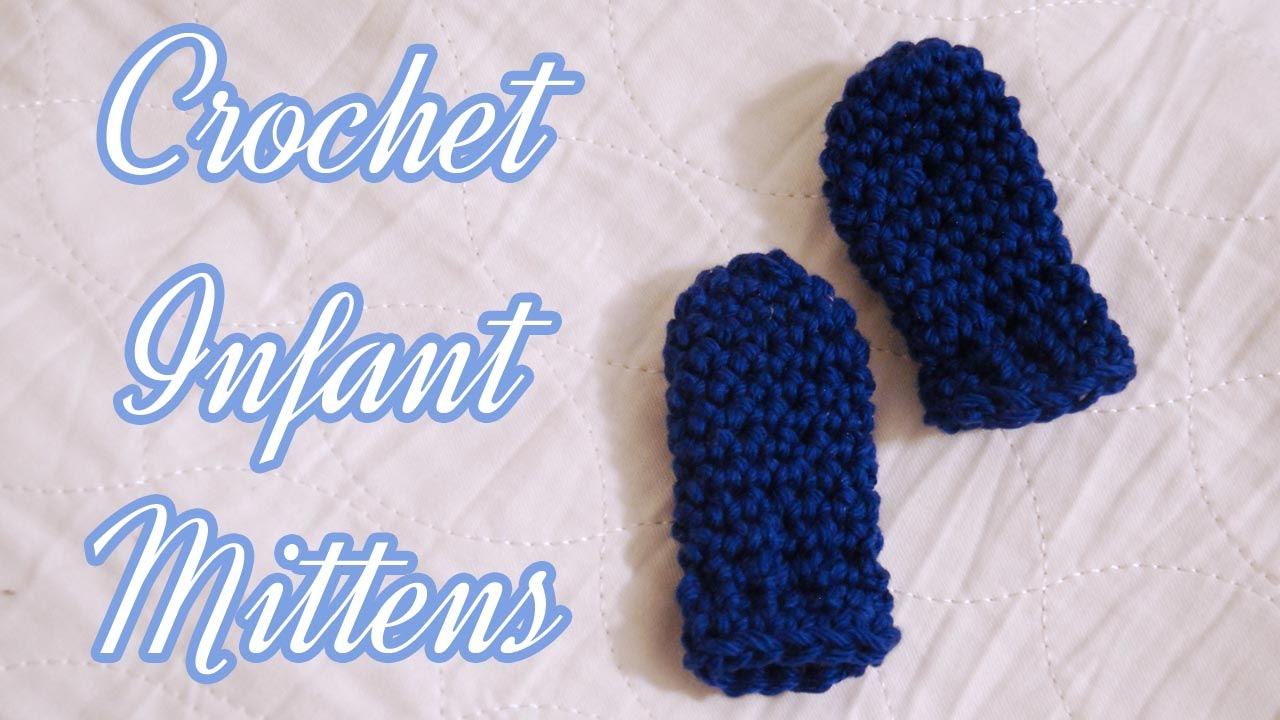 Crochet infant scratch guard mittens youtube crochet infant scratch guard mittens bankloansurffo Images