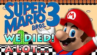 WHY ARE WE STILL DYING!! - Super Mario Bros 3  - Old School Sundays