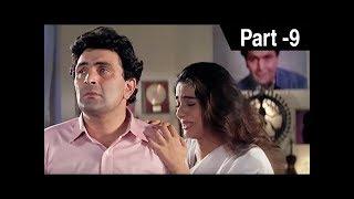 Saajan Ki Baahon Mein (1995)   Rishi Kapoor, Raveena Tandon, Tabu   Hindi Movie Part 9 of 10